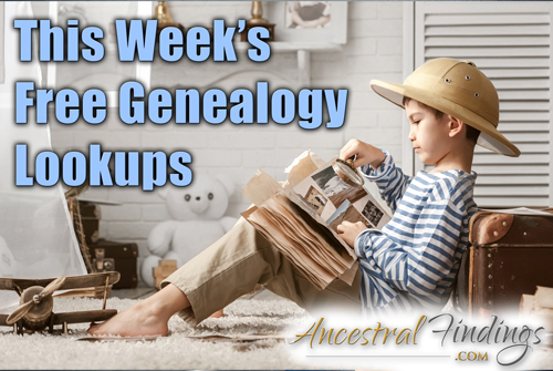 This Week's Free Genealogy Lookups (August 24)