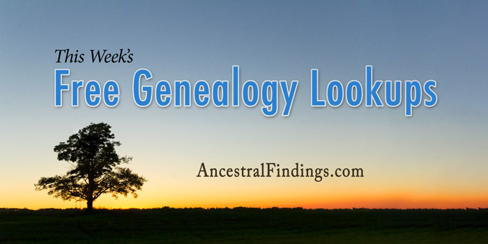 This Week's Free Genealogy Lookups (January 4)