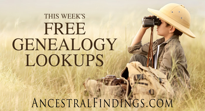 This Week's Free Genealogy Lookups - February 28, 2015