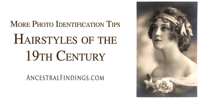 More-Photo-Identification-Tips-Hairstyles-of-the-19th-Century