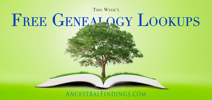 This Week's Free Genealogy Lookups - May 3, 2015