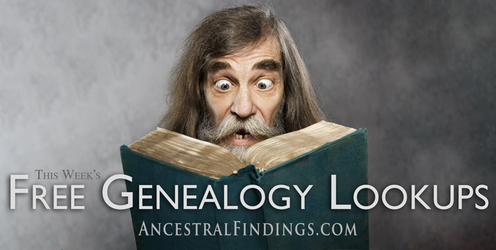 This-Weeks-Free-Genealogy-Lookups-2015-05-31-AncestralFindings