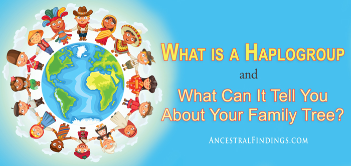 What-is-a-Haplogroup-and-What-Can-It-Tell-You-About-Your-Family-Tree