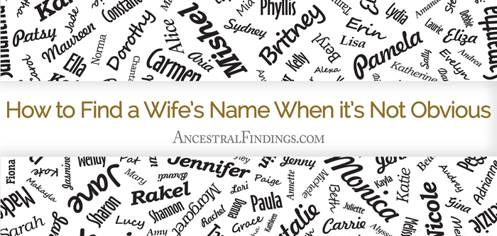 How to Find a Wife's Name When it's Not Obvious