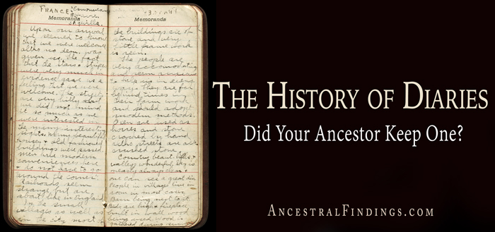 The-History-of-Diaries-Did-Your-Ancestor-Keep-One-AncestralFindings