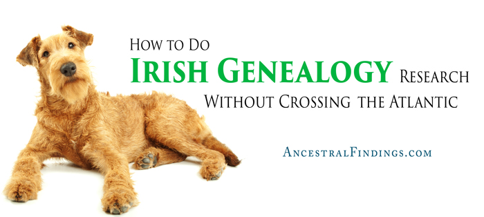 How-to-Do-Irish-Genealogy-Research-Without-Crossing-the-Atlantic