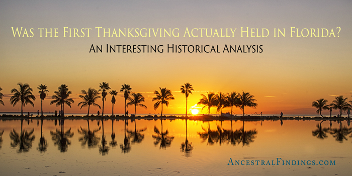 was-the-first-thanksgiving-actually-held-in-florida-an-interesting-historical-analysis
