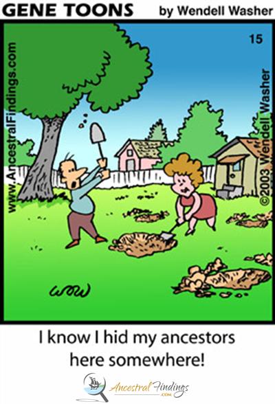 I know I hid my ancestors here somewhere! (Genetoons Cartoon #15)