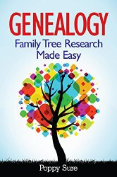 Genealogy: Family Tree Research Made Easy
