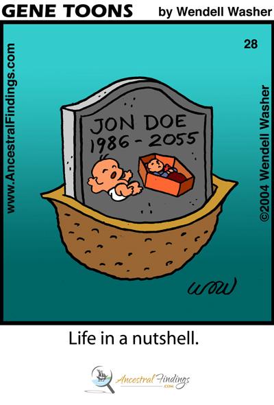 Life in a nutshell ... (Genetoon #28)