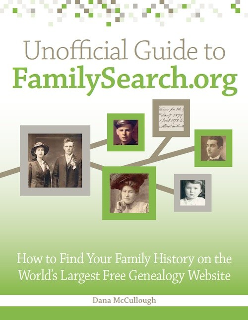 Unofficial Guide to FamilySearch.org: How to Find Your ...  Unofficial Guid...