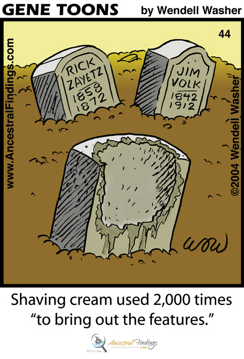 """Shaving cream used 2,000 times, """"to bring out the features"""" (Genetoons #44)"""